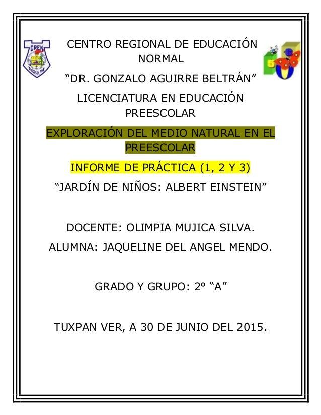 """CENTRO REGIONAL DE EDUCACIÓN NORMAL """"DR. GONZALO AGUIRRE BELTRÁN"""" LICENCIATURA EN EDUCACIÓN PREESCOLAR EXPLORACIÓN DEL MED..."""