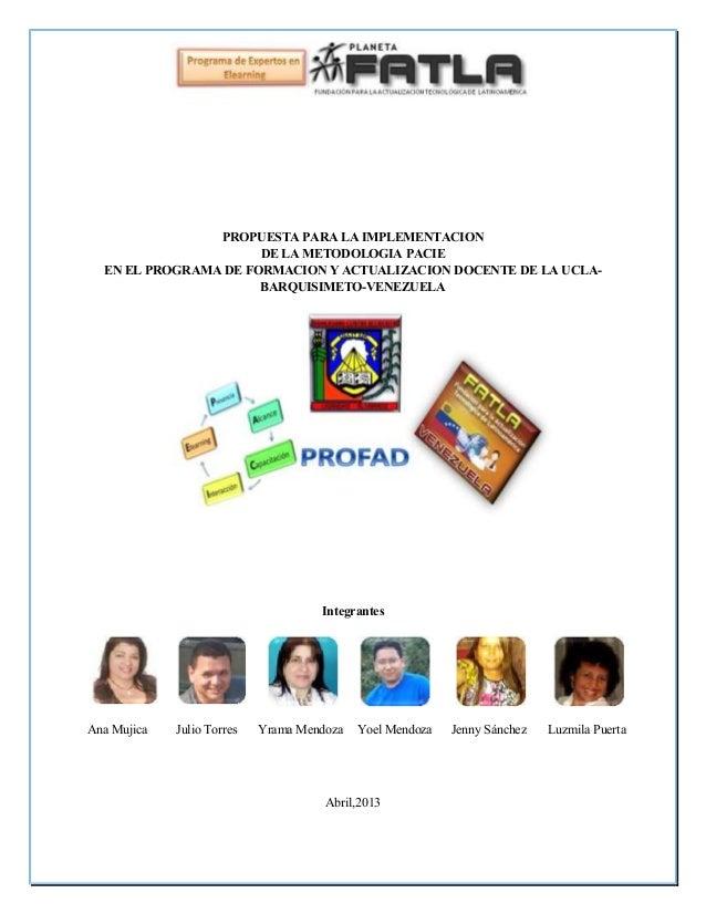 PROPUESTA PARA LA IMPLEMENTACIONDE LA METODOLOGIA PACIEEN EL PROGRAMA DE FORMACION Y ACTUALIZACION DOCENTE DE LA UCLA-BARQ...