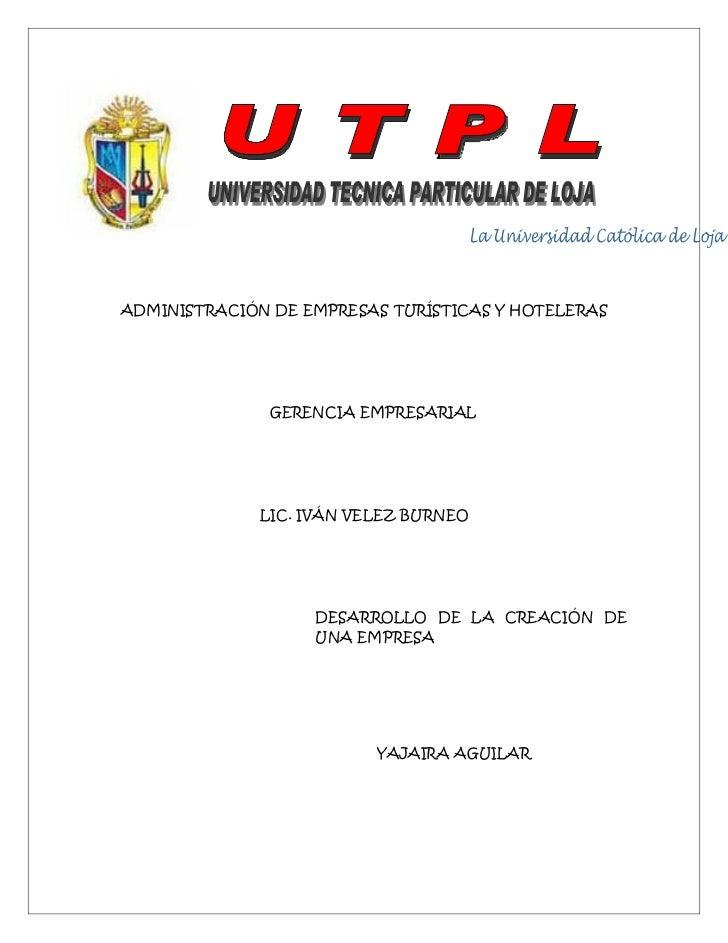 ADMINISTRACIÓN DE EMPRESAS TURÍSTICAS Y HOTELERAS              GERENCIA EMPRESARIAL             LIC. IVÁN VELEZ BURNEO    ...