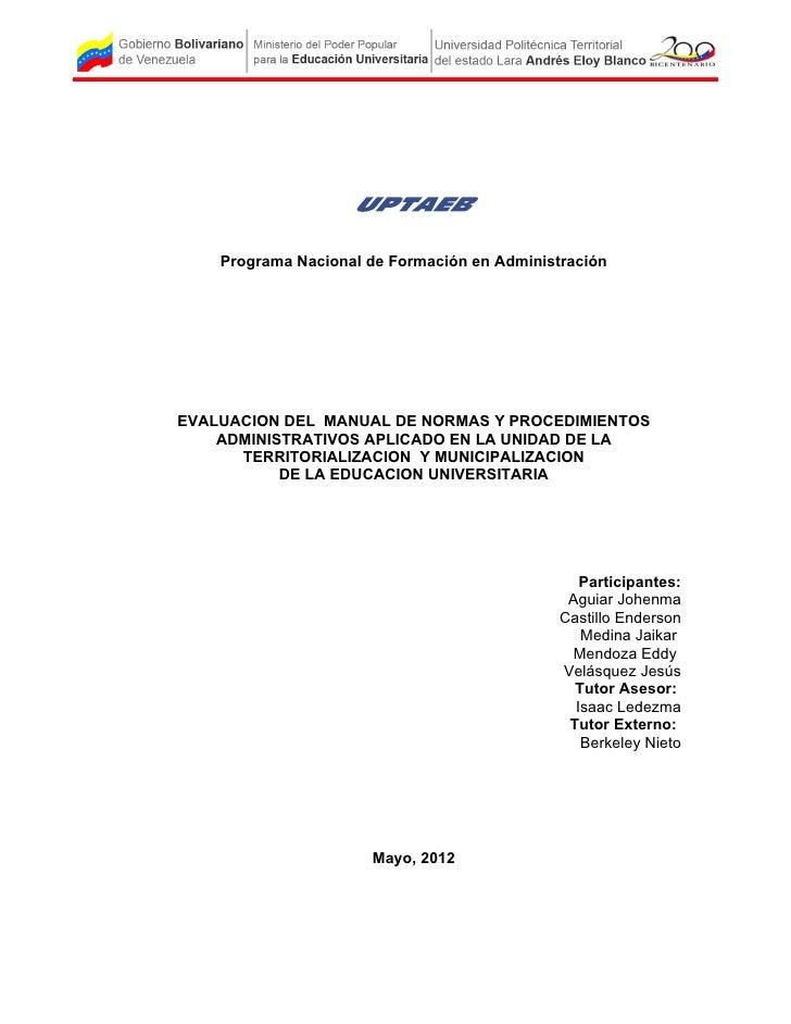 Programa Nacional de Formación en AdministraciónEVALUACION DEL MANUAL DE NORMAS Y PROCEDIMIENTOS    ADMINISTRATIVOS APLICA...