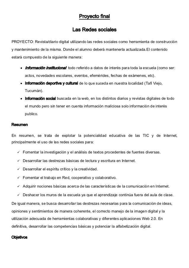 Proyecto final                                       Las Redes socialesPROYECTO: Revista/diario digital utilizando las red...