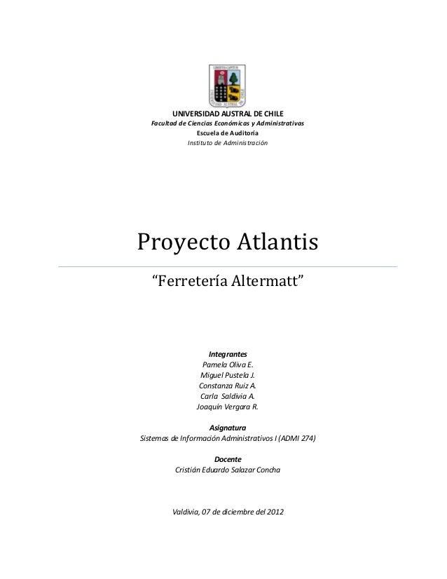 UNIVERSIDAD AUSTRAL DE CHILE   Facultad de Ciencias Económicas y Administrativas                  Escuela de Auditoría    ...