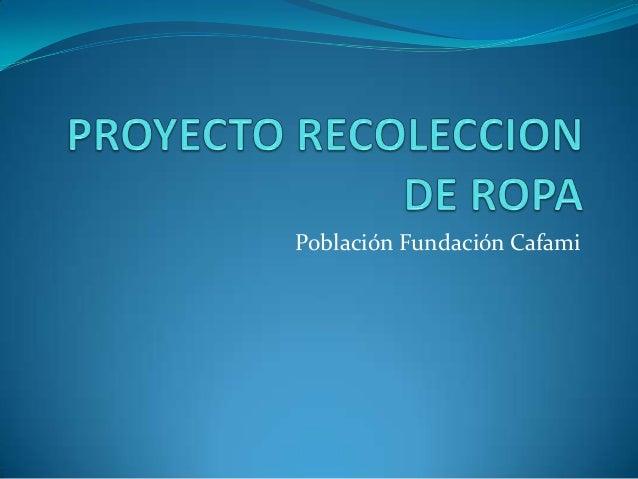 Población Fundación Cafami