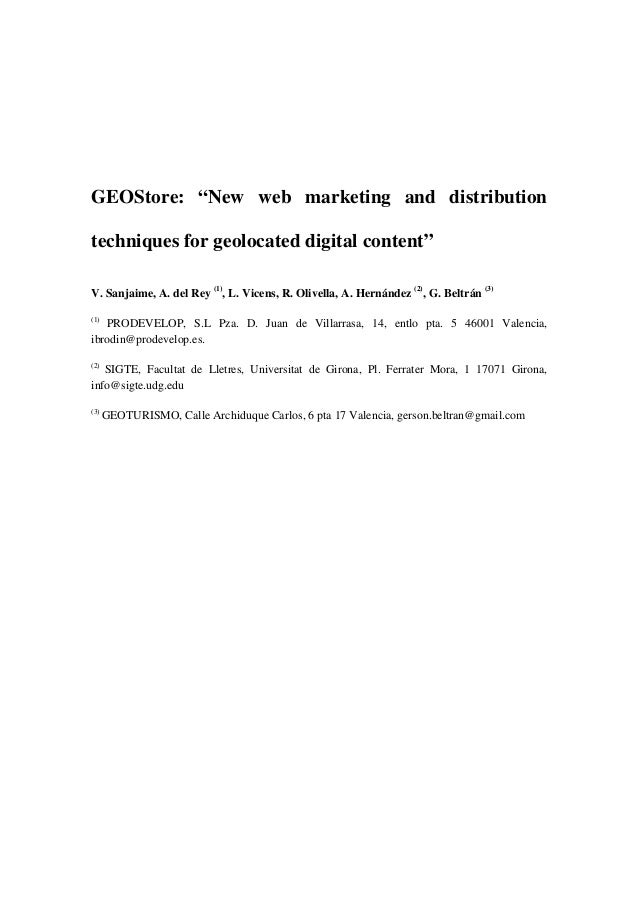 "GEOStore: ""New web marketing and distribution techniques for geolocated digital content"" V. Sanjaime, A. del Rey (1) , L. ..."