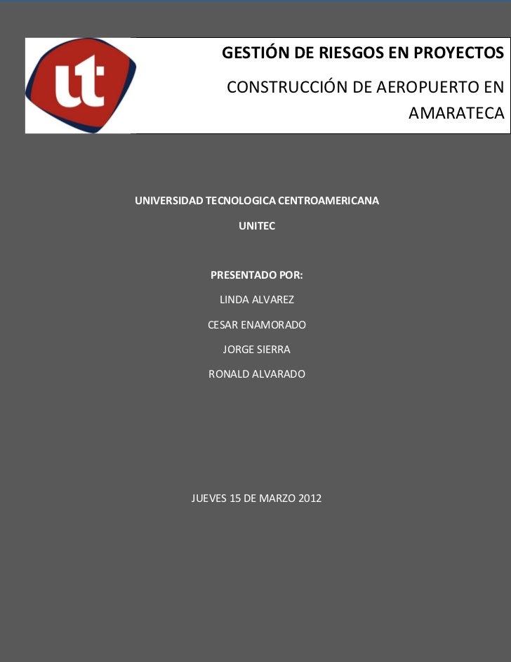 GESTIÓN DE RIESGOS EN PROYECTOS               CONSTRUCCIÓN DE AEROPUERTO EN                                  AMARATECAUNIV...