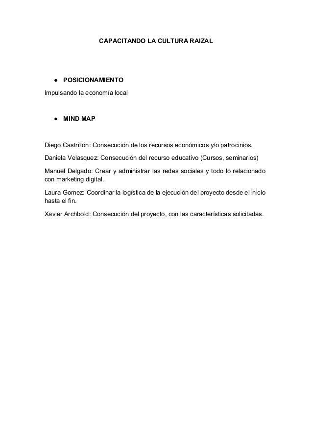 CAPACITANDO LA CULTURA RAIZAL ● POSICIONAMIENTO Impulsando la economía local ● MIND MAP Diego Castrillón: Consecución de l...