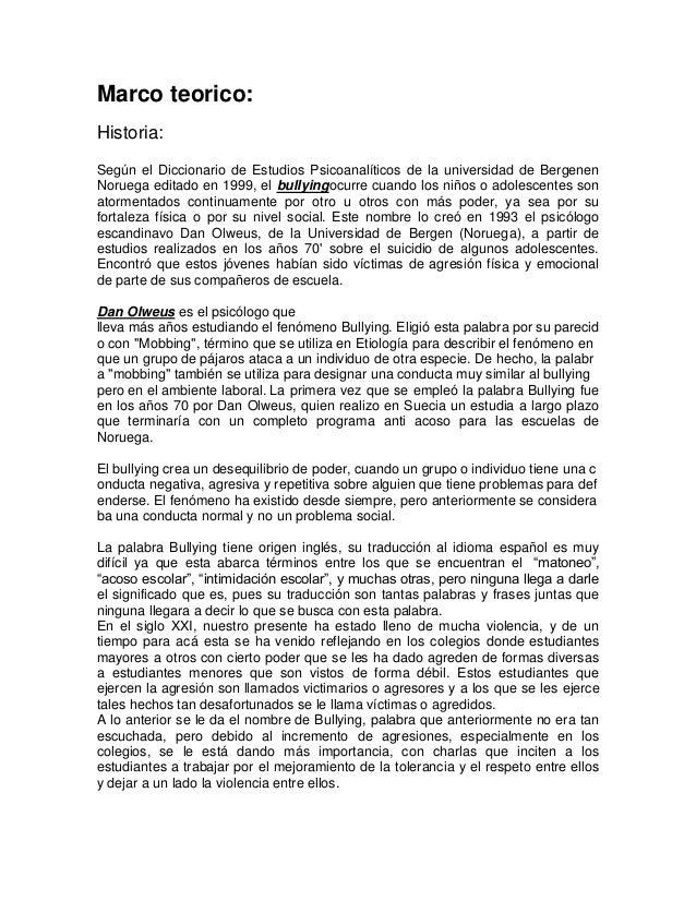 Marco teorico: Historia: Según el Diccionario de Estudios Psicoanalíticos de la universidad de Bergenen Noruega editado en...