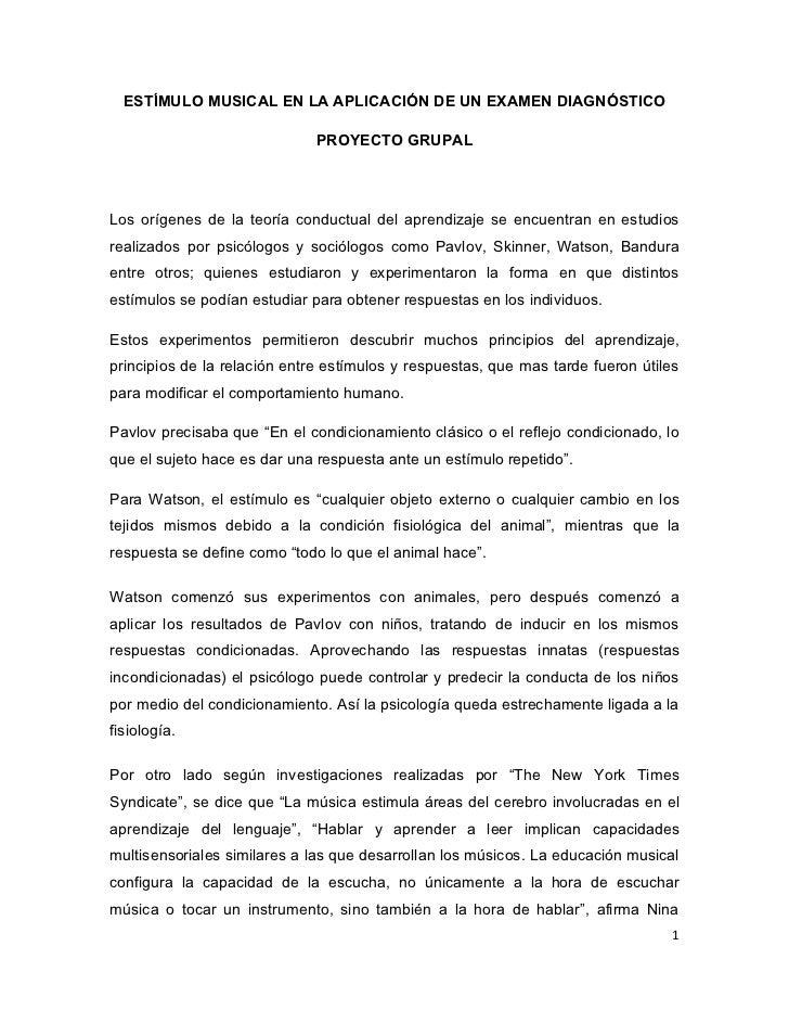 ESTÍMULO MUSICAL EN LA APLICACIÓN DE UN EXAMEN DIAGNÓSTICO                              PROYECTO GRUPALLos orígenes de la ...