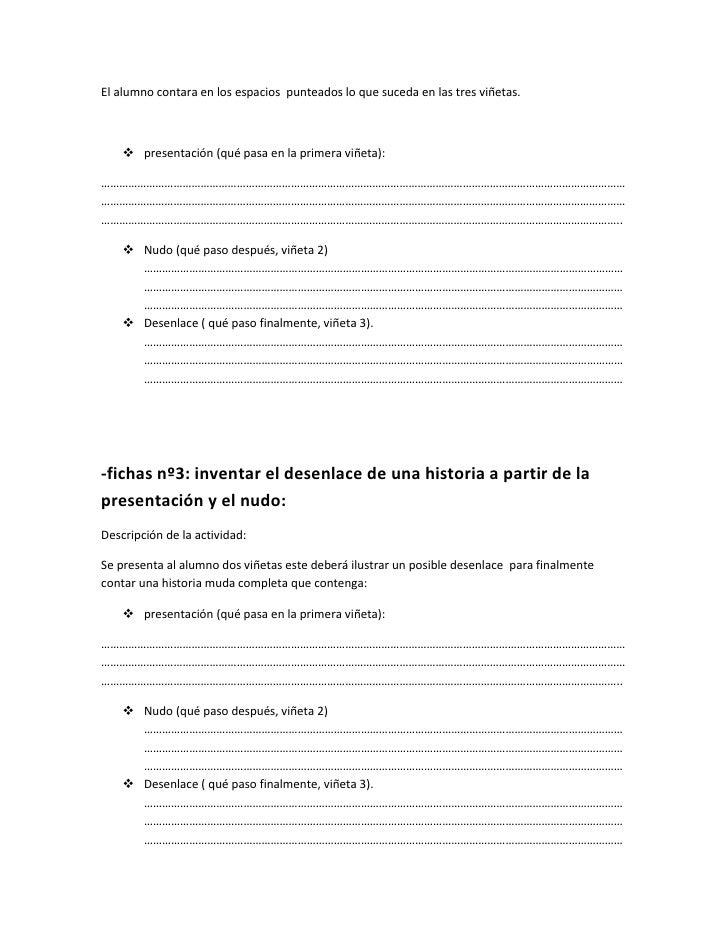 -fichas nº 4: inventar el nudo de una historia a partir de lapresentación y el desenlace:Descripción de la actividad:se pr...