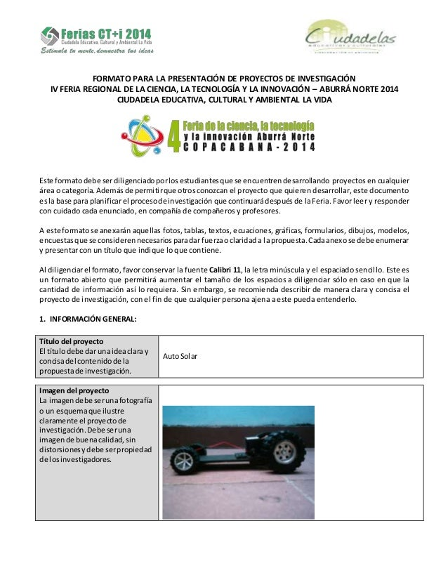 FORMATO PARA LA PRESENTACIÓN DE PROYECTOS DE INVESTIGACIÓN IV FERIA REGIONAL DE LA CIENCIA, LA TECNOLOGÍA Y LA INNOVACIÓN ...