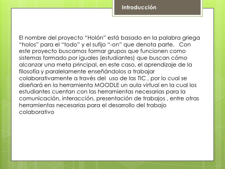 Proyecto holón Slide 2