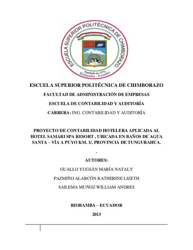 ESCUELA SUPERIOR POLITÉCNICA DE CHIMBORAZO FACULTAD DE ADMINISTRACIÓN DE EMPRESAS ESCUELA DE CONTABILIDAD Y AUDITORÍA CARR...
