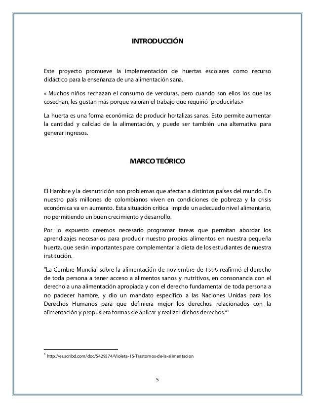 5 INTRODUCCIÓN Este proyecto promueve la implementación de huertas escolares como recurso didáctico para la enseñanza de u...