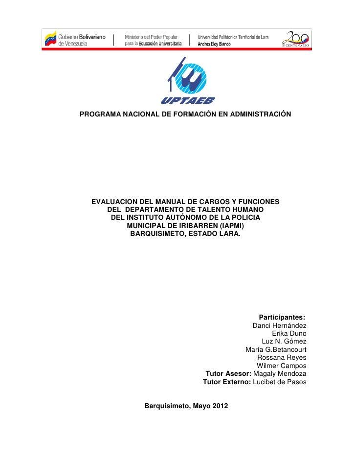 PROGRAMA NACIONAL DE FORMACIÓN EN ADMINISTRACIÓN  EVALUACION DEL MANUAL DE CARGOS Y FUNCIONES     DEL DEPARTAMENTO DE TALE...