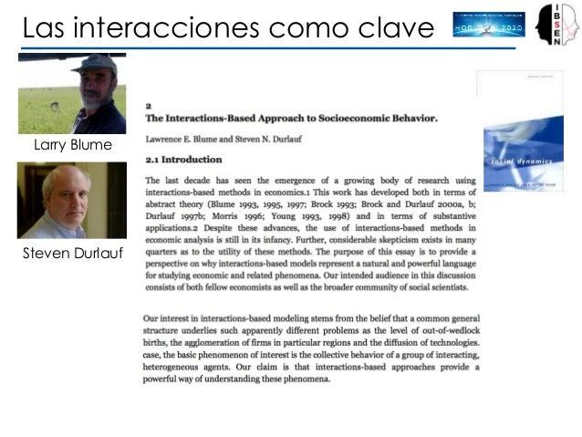 Larry Blume Steven Durlauf Las interacciones como clave