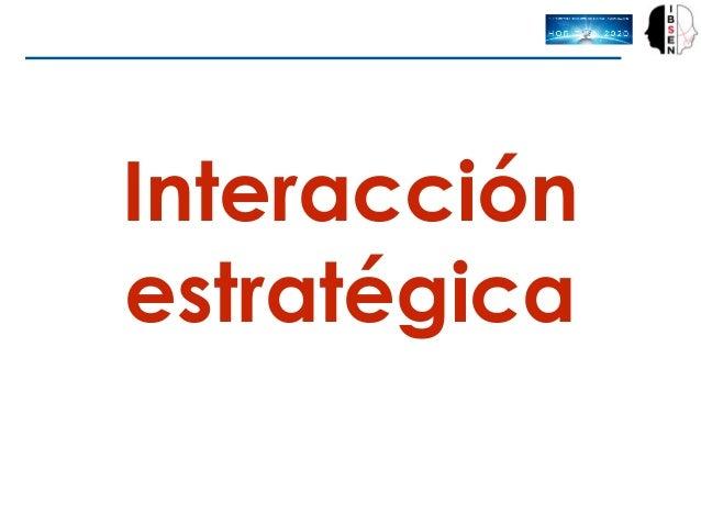 Interacción estratégica