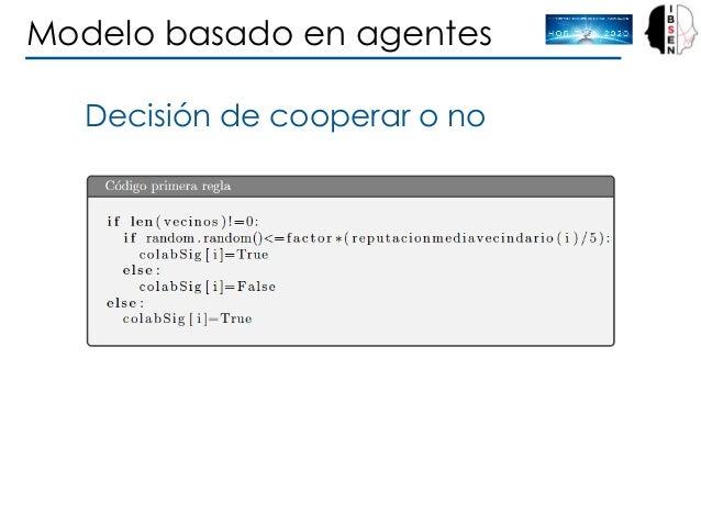 Modelo basado en agentes Decisión de cooperar o no