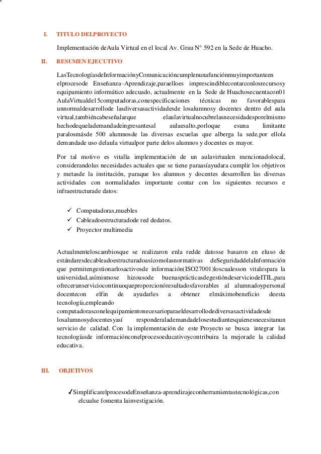 I. TITULO DELPROYECTO Implementación deAula Virtual en el local Av. Grau N° 592 en la Sede de Huacho. II. RESUMEN EJECUTIV...