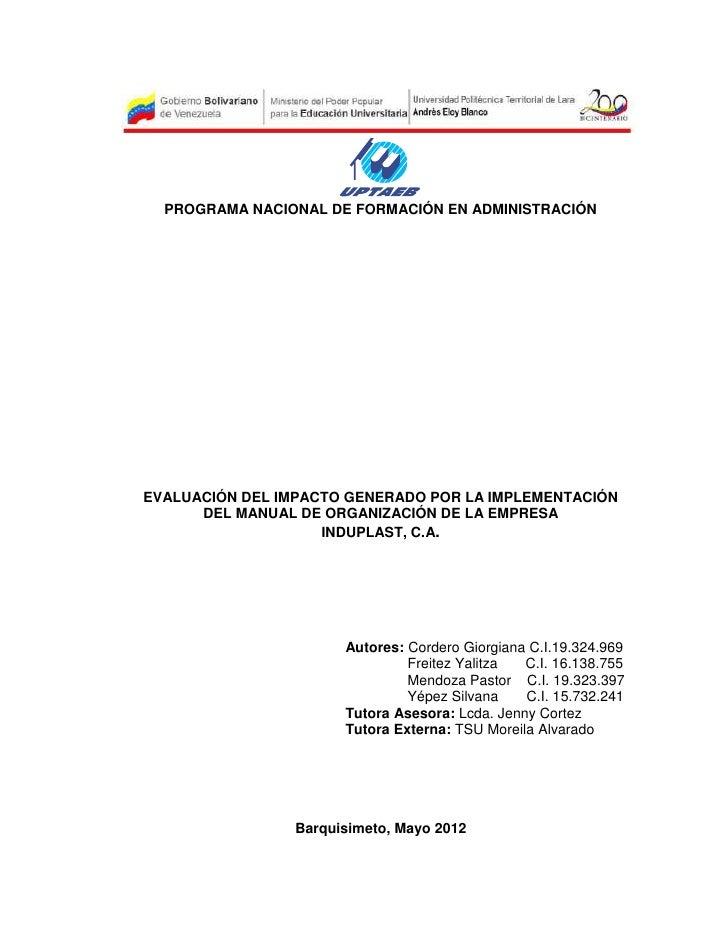 PROGRAMA NACIONAL DE FORMACIÓN EN ADMINISTRACIÓNEVALUACIÓN DEL IMPACTO GENERADO POR LA IMPLEMENTACIÓN      DEL MANUAL DE O...