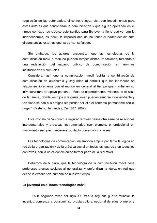 24 regulación de las autoridades, el contexto legal, etc., son impedimentos para estos autores que condicionan la comunica...