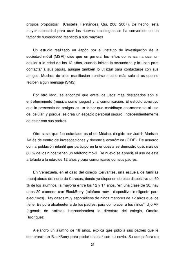 """26 propios propósitos"""" (Castells, Fernández, Qui, 206: 2007). De hecho, esta mayor capacidad para usar las nuevas tecnolog..."""