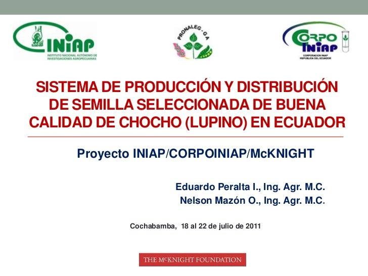 Sistema de producción y distribución de semilla seleccionada de buena calidad de chocho (lupino) en Ecuador<br />Proyecto ...