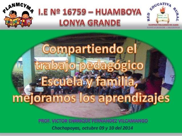 Chachapoyas, octubre 09 y 10 del 2014