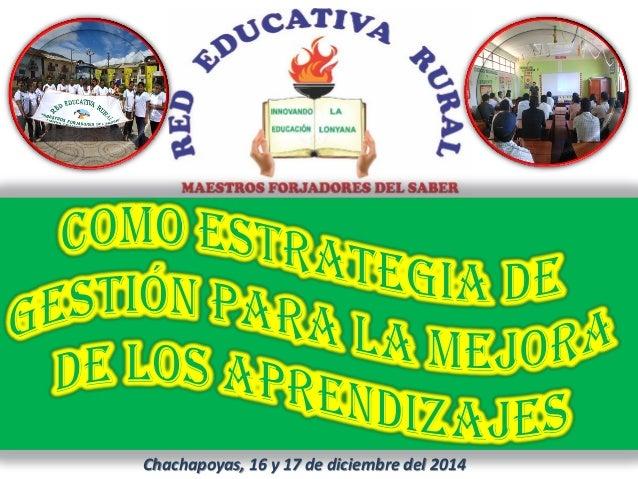 Chachapoyas, 16 y 17 de diciembre del 2014