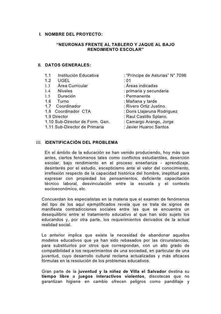"""I. NOMBRE DEL PROYECTO:           """"NEURONAS FRENTE AL TABLERO Y JAQUE AL BAJO                     RENDIMIENTO ESCOLAR""""   I..."""