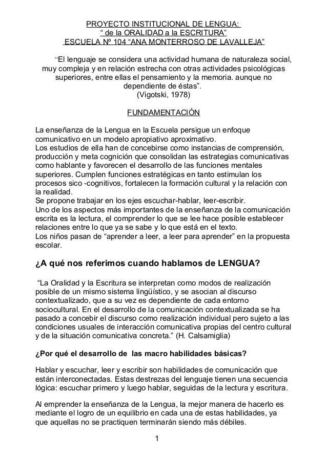 "PROYECTO INSTITUCIONAL DE LENGUA: "" de la ORALIDAD a la ESCRITURA"" ESCUELA Nº 104 ""ANA MONTERROSO DE LAVALLEJA"" ""El lengua..."