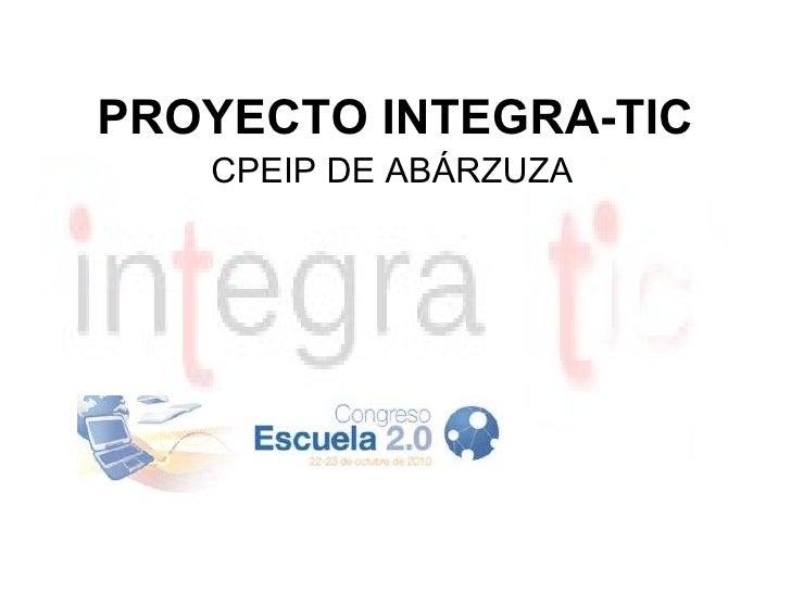 PROYECTO INTEGRA-TIC CPEIP DE ABÁRZUZA