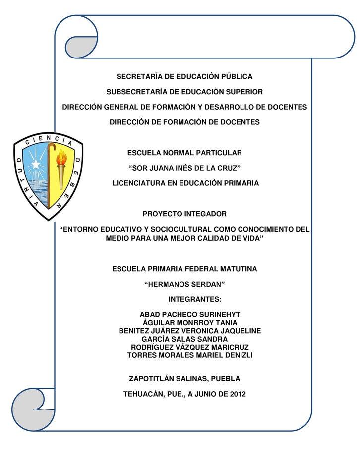 SECRETARÌA DE EDUCACIÓN PÚBLICA          SUBSECRETARÍA DE EDUCACIÒN SUPERIORDIRECCIÓN GENERAL DE FORMACIÓN Y DESARROLLO DE...