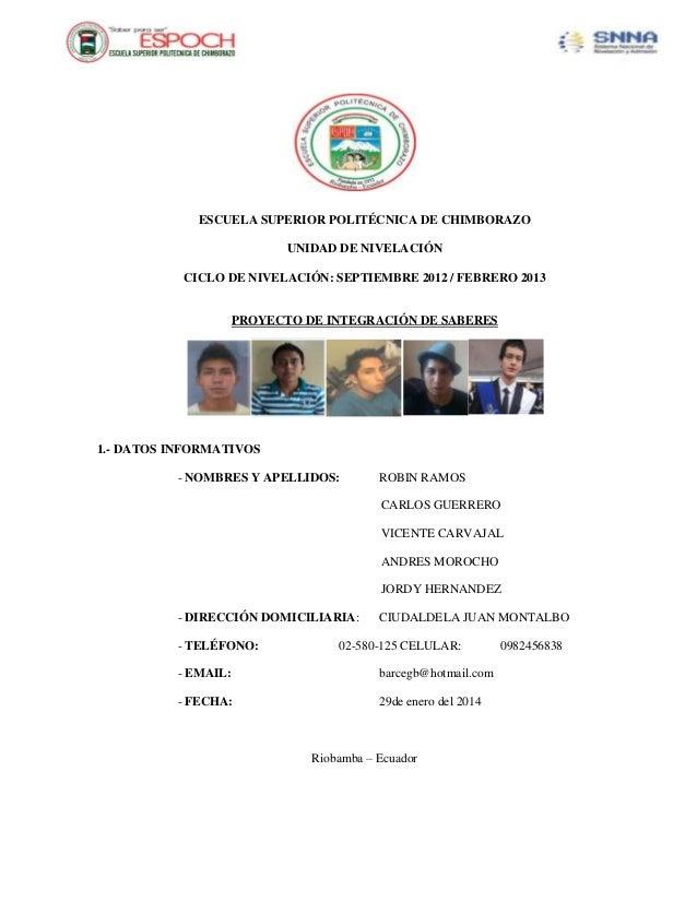 ESCUELA SUPERIOR POLITÉCNICA DE CHIMBORAZO UNIDAD DE NIVELACIÓN CICLO DE NIVELACIÓN: SEPTIEMBRE 2012 / FEBRERO 2013  PROYE...