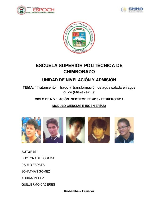 """ESCUELA SUPERIOR POLITÉCNICA DE CHIMBORAZO UNIDAD DE NIVELACIÓN Y ADMISIÓN TEMA: """"Tratamiento, filtrado y transformación d..."""