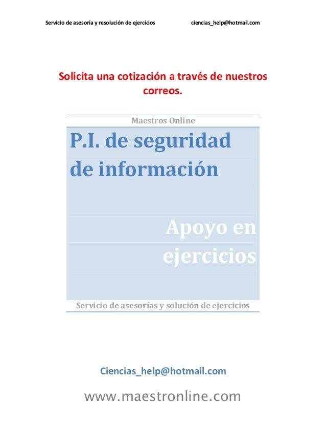 Servicio de asesoría y resolución de ejercicios      ciencias_help@hotmail.com     Solicita una cotización a través de nue...