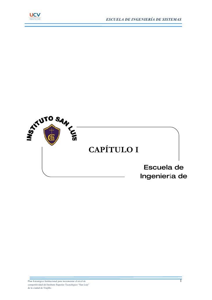 ESCUELA DE INGENIERÍA DE SISTEMAS                                                                CAPÍTULO I               ...