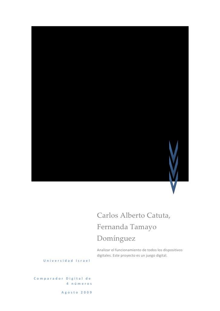 Proyecto  Integrador III                          Carlos Alberto Catuta,                         Fernanda Tamayo          ...