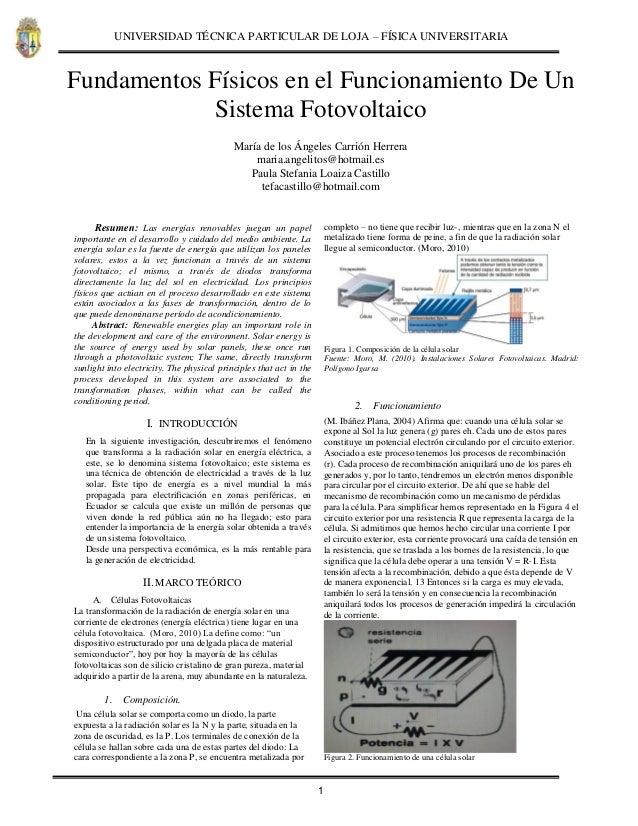 UNIVERSIDAD TÉCNICA PARTICULAR DE LOJA – FÍSICA UNIVERSITARIA . 1 Fundamentos Físicos en el Funcionamiento De Un Sistema F...