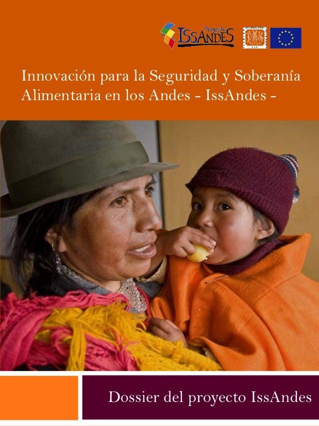 Innovación para la Seguridad y SoberaníaAlimentaria en los Andes - IssAndes -            Dossier del proyecto IssAndes