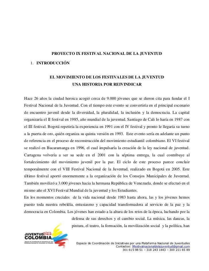 PROYECTO IX FESTIVAL NACIONAL DE LA JUVENTUD    1. INTRODUCCIÓN                   EL MOVIMIENTO DE LOS FESTIVALES DE LA JU...