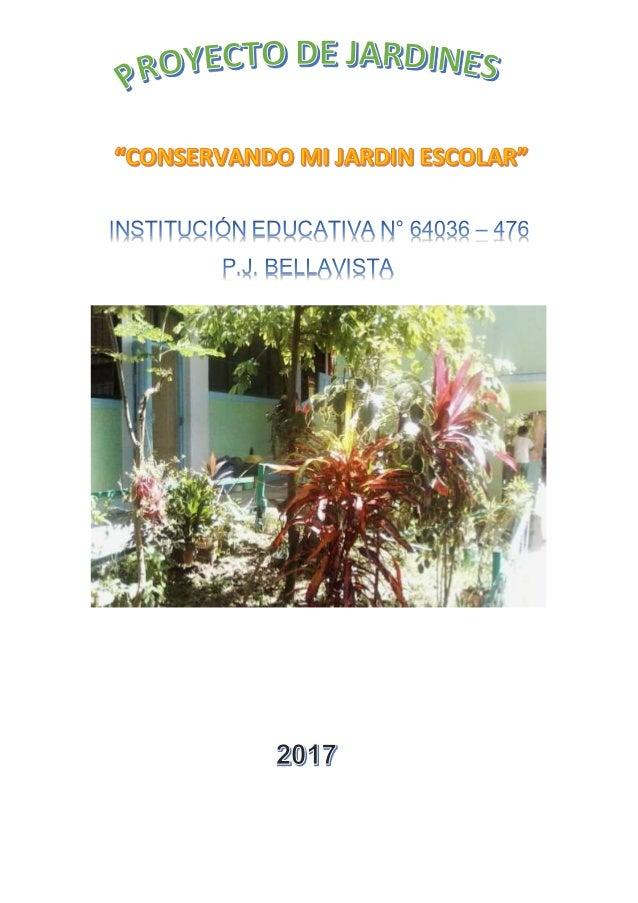 Proyecto jard n escolar for Modelo de proyecto de plantas ornamentales
