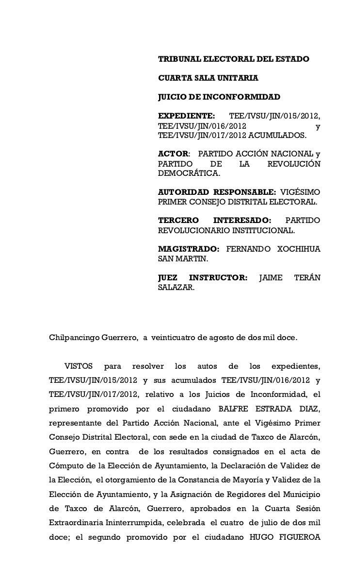 TRIBUNAL ELECTORAL DEL ESTADO                            CUARTA SALA UNITARIA                            JUICIO DE INCONFO...