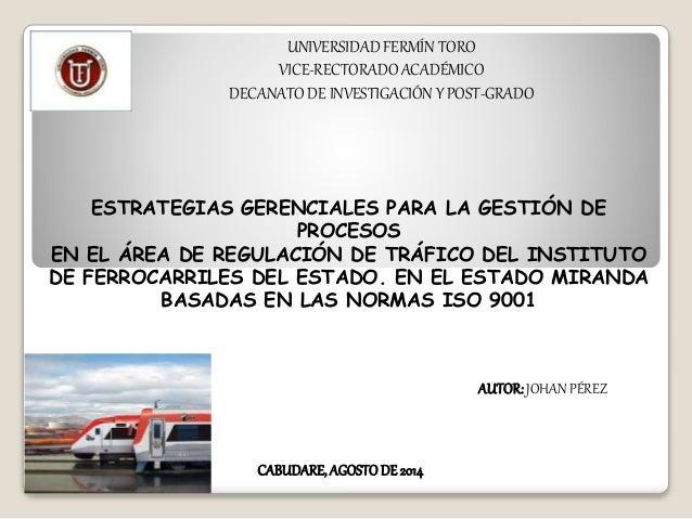 UNIVERSIDAD FERMÍN TORO VICE-RECTORADO ACADÉMICO DECANATO DE INVESTIGACIÓN Y POST-GRADO ESTRATEGIAS GERENCIALES PARA LA GE...
