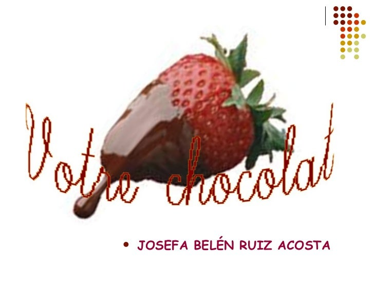 <ul><li>JOSEFA BELÉN RUIZ ACOSTA </li></ul>