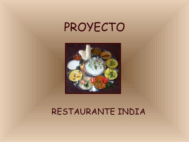 PROYECTORESTAURANTE INDIA