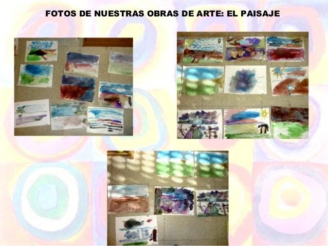 FOTOS DE NUESTRAS OBRAS DE ARTE: EL PAISAJE