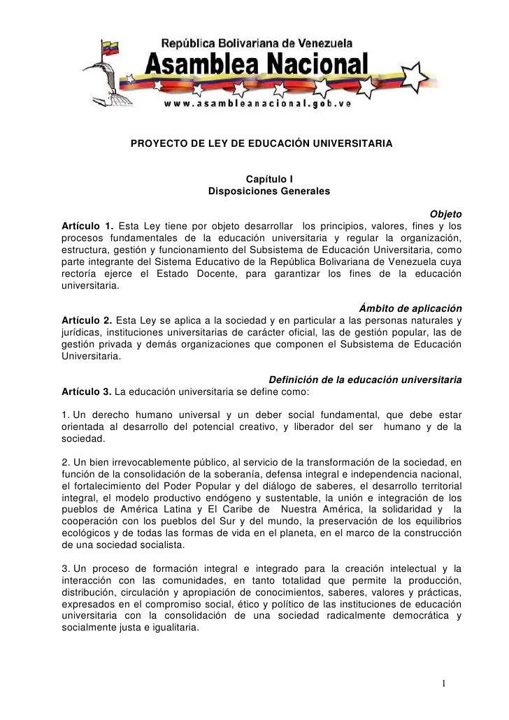 PROYECTO DE LEY DE EDUCACIÓN UNIVERSITARIA                                           Capítulo I                           ...