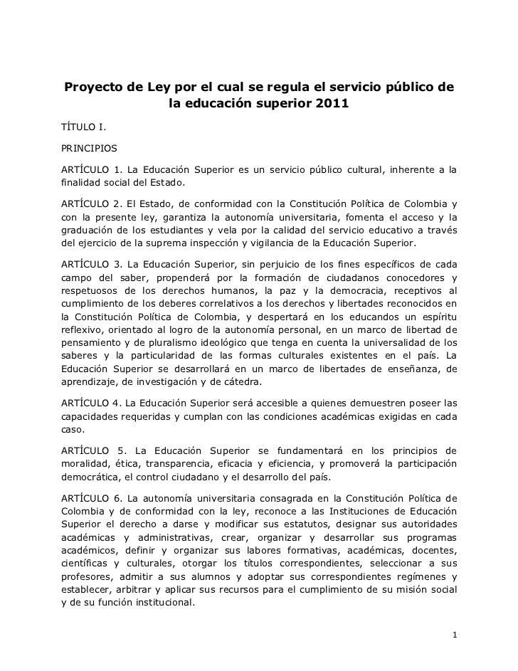 Proyecto de Ley por el cual se regula el servicio público de la educación superior, 2011.