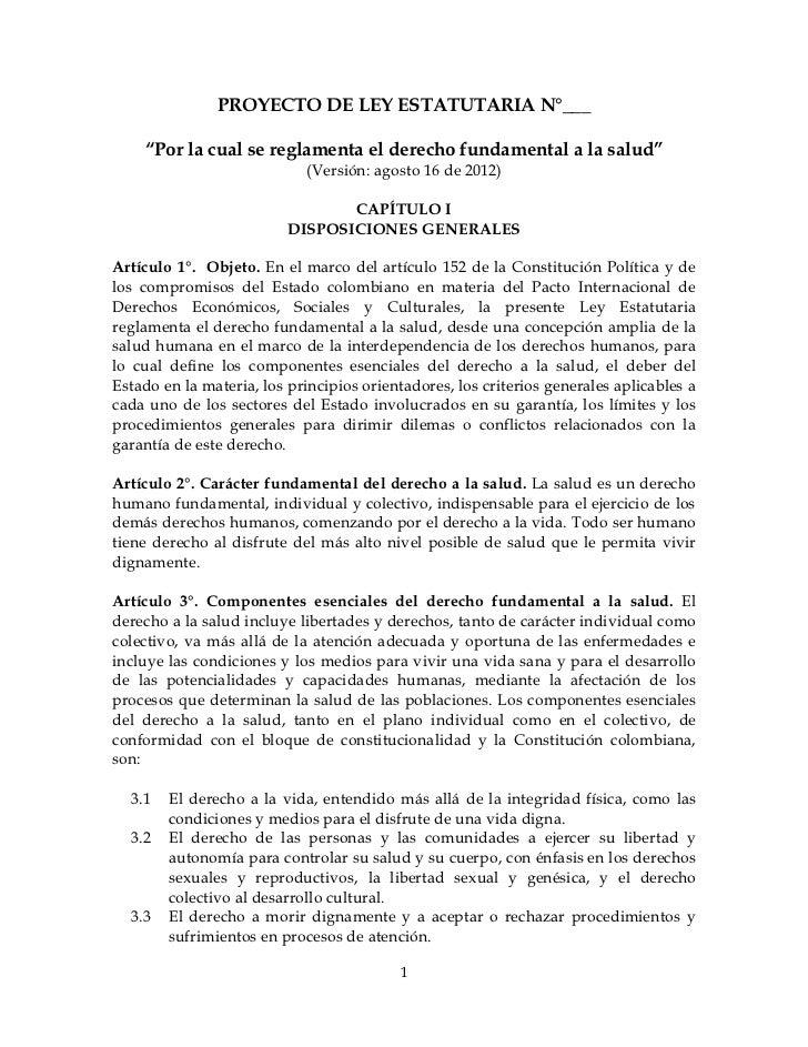 """PROYECTO DE LEY ESTATUTARIA N°___    """"Por la cual se reglamenta el derecho fundamental a la salud""""                        ..."""