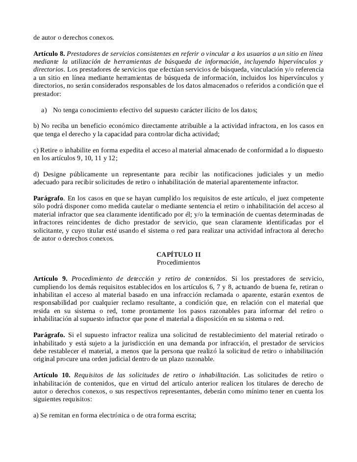 de autor o derechos conexos.Artículo 8. Prestadores de servicios consistentes en referir o vincular a los usuarios a un si...
